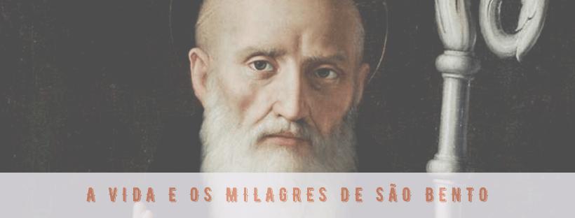 A Vida e os Milagres de São Bento