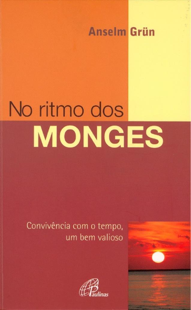 No Ritmo dos Monges